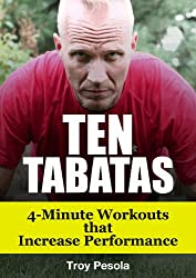 10 Tabatas - 4-Minute Workouts that Improve Performance