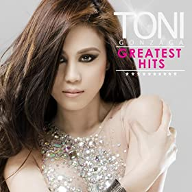 Toni Gonzaga Greatest Hits