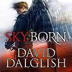 Skyborn | David Dalglish