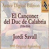 El Cançoner Del Duc De Calabria (1526-1554)