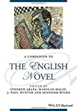 A Companion to the English Novel (Blackwell Companions to Literature and Culture)