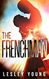The Frenchman (Jet-setters & Jeopardy Book 1)