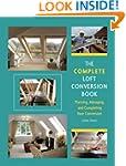 Complete Loft Conversion Book: Planni...