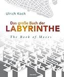 Das gro�e Buch der Labyrinthe / The B...