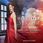 Wondering Sight: Extraordinaries Series, Book 2 | Melissa McShane