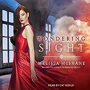 Wondering Sight: Extraordinaries Series, Book 2   Melissa McShane