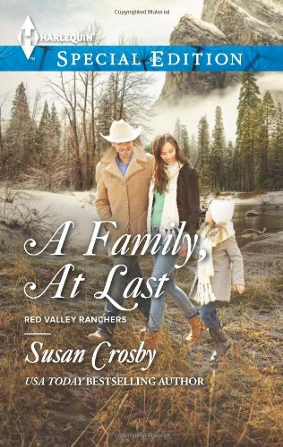 Image of A Family, At Last (Harlequin Special Edition\Red Valley Ranchers)