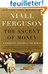 The Ascent of Money: A Financial Hist...