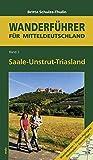 Saale-Unstrut-Triasland: Wanderführer für Mitteldeutschland 2