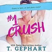 #1 Crush | T Gephart