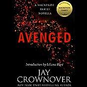 Avenged: A MacKenzie Family Novella | [Jay Crownover]