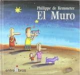 El Muro/ the Wall (Spanish Edition)