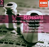 Rossini: Overtures, La Boutique fantasque &#45; Sir Malcolm Sargent, Sir Thomas Beecham, Thomas Shippers, Vittorio Gui, Jerzy Maksymiuk, Tullio Serafin, Gianluigi Gelmetti, Sir Eugene Goossens