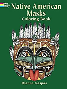 Native American Masks Coloring Book (Dover History Coloring Book)
