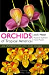 Orchids of Tropical America: An Intro...