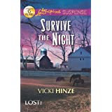 Survive the Night (Lost, Inc.) ~ Vicki Hinze