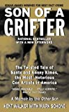 img - for By Kent Walker with Mark Schone Son of a Grifter: The Twisted Tale of Sante and Kenny Kimes, the Most Notorious Con Artists in Ameri (Reprint) [Mass Market Paperback] book / textbook / text book