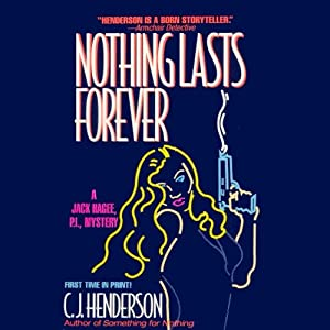 Nothing Lasts Forever | [C. J. Henderson]