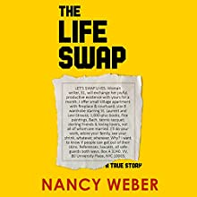 The Life Swap (       UNABRIDGED) by Nancy Weber Narrated by Tessa Aberjonois