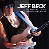 Live And Exclusive From The Grammy Museum by Jeff Beck (2010-12-07)