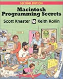 img - for Macintosh Programming Secrets (2nd Edition) by Knaster Scott Rollin Keith (1992-04-30) Paperback book / textbook / text book