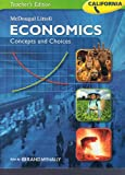 img - for McDougal Littell Economics: Concepts and Choices California Teacher's Edition book / textbook / text book