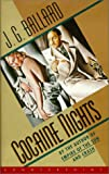Cocaine Nights (188717866X) by J. G. Ballard