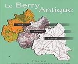echange, troc C Batardy, Olivier Buchsenschutz, Collectif, Françoise Dumasy - Le Berry antique. Atlas 2000