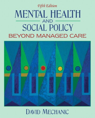 Mental Health and Social Policy: Beyond Managed Care (5th...