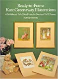 Ready-to-Frame Kate Greenaway Illustrations: 6 Self-Matted Full-Color Prints for Standard 9 x 12 Frames (Art for Framing) (0486260372) by Greenaway, Kate