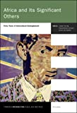 img - for Africa and Its Significant Others: Forty Years of Intercultural Entanglement (Thamyris Intersecting 11) (Thamyris/Intersecting: Place, Sex and Race) book / textbook / text book