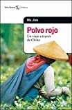 Polvo Rojo (Spanish Edition) (9507314830) by Jian, Ma