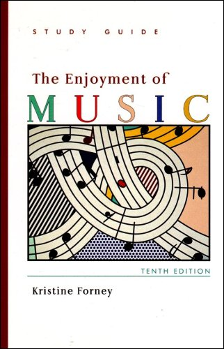 Study Guide for: The Enjoyment of Music