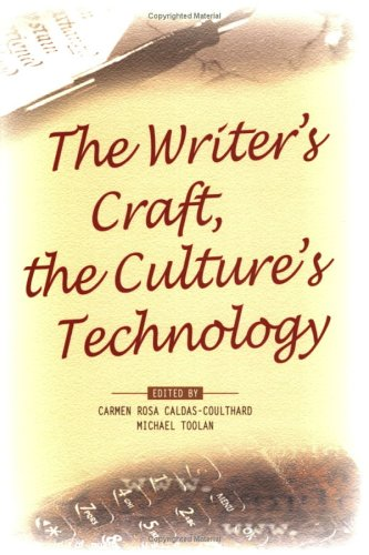 The Writer's Craft, the Culture's Technology (PALA Papers 1)
