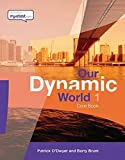 img - for Our Dynamic World: Core Book Bk. 1 by Patrick E. F. O'Dwyer (2004-04-01) book / textbook / text book