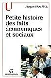 echange, troc Jacques Brasseul - Petite histoire des faits économiques et sociaux