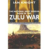 The National Army Museum Book of the Zulu War (Pan Grand Strategy Series)by Ian G Robertson