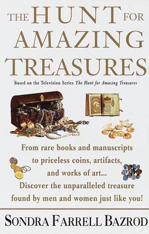 The Hunt for Amazing Treasures, Sondra Farrell