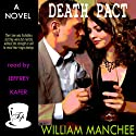 Death Pact Audiobook by William Manchee Narrated by Jeffrey Kafer