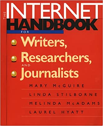 The Internet Handbook for Writers, Researchers, and Journalists