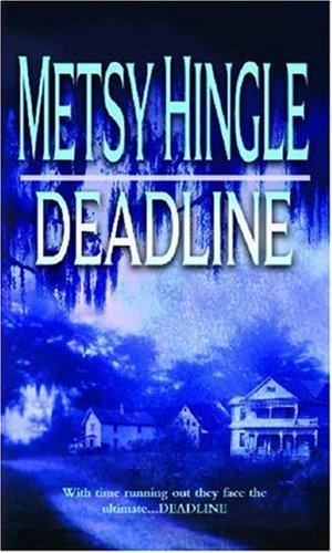 Deadline (Mira), Metsy Hingle