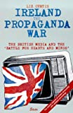 Ireland: The Propaganda War