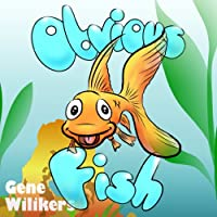 Obvious Fish by Gene Wilikers ebook deal
