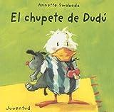 El Chupete de Dudu (Spanish Edition)