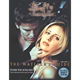 Buffy, the Vampire Slayer : the Watcher's Guide ~ Christopher Golden