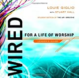 Wired:  For a Life of Worship Leader's Guide (1590526074) by Giglio, Louie