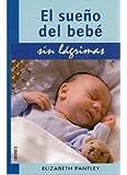 El sueño del bebé sin lágrimas (MADRE Y BEBÉ)