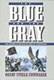The Blue and the Gray: Two Volumes in One (0517060159) by Henry Steele Commager