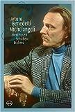 Michelangeli;Arturo Benedetti