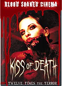 Blood Soaked Cinema Kiss of De
